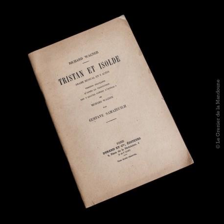 Tristan et Isolde : drame musical en 3 actes - Richard Wagner 1930